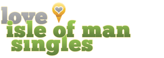 Love Isle Of Man Singles